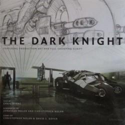 Batman The Dark Knight Producción artística y Guión completo de la Película (Libro de Tapa Dura por Universe Publishing Staff)