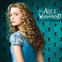Alice in Wonderland a Visual Companion (Libro por Mark Salisbury)